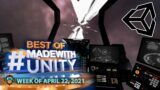 BEST OF MADE WITH UNITY #125 – Week of April 22, 2021